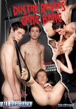 Dustin Revees' Gang Bang
