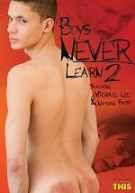Boys Never Learn 2