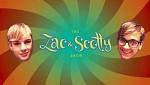 The Zac & Scotty Show 2