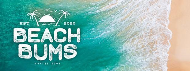 Beach Bums: Coming Soon