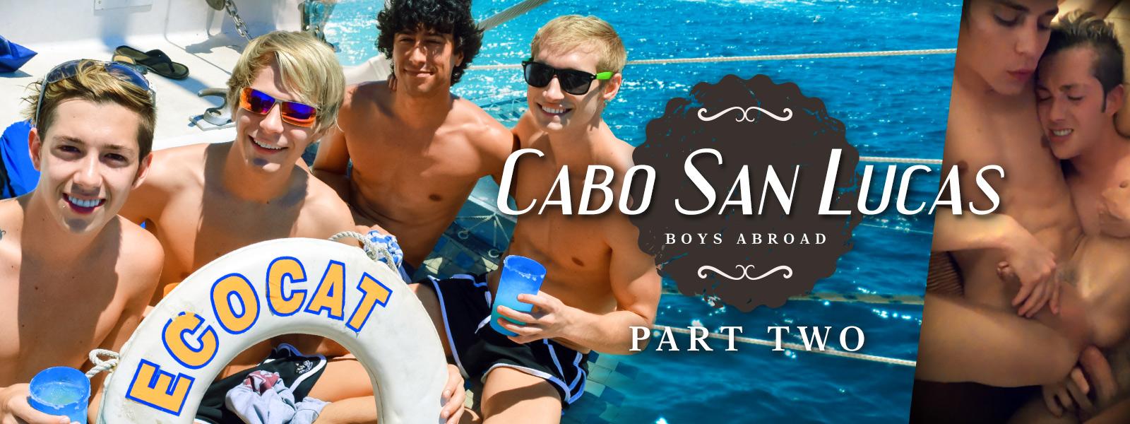 Boys Abroad: Part 2 - Cabo San Lucas