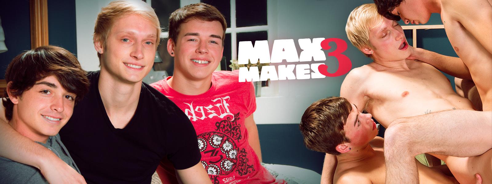 Max Makes 3