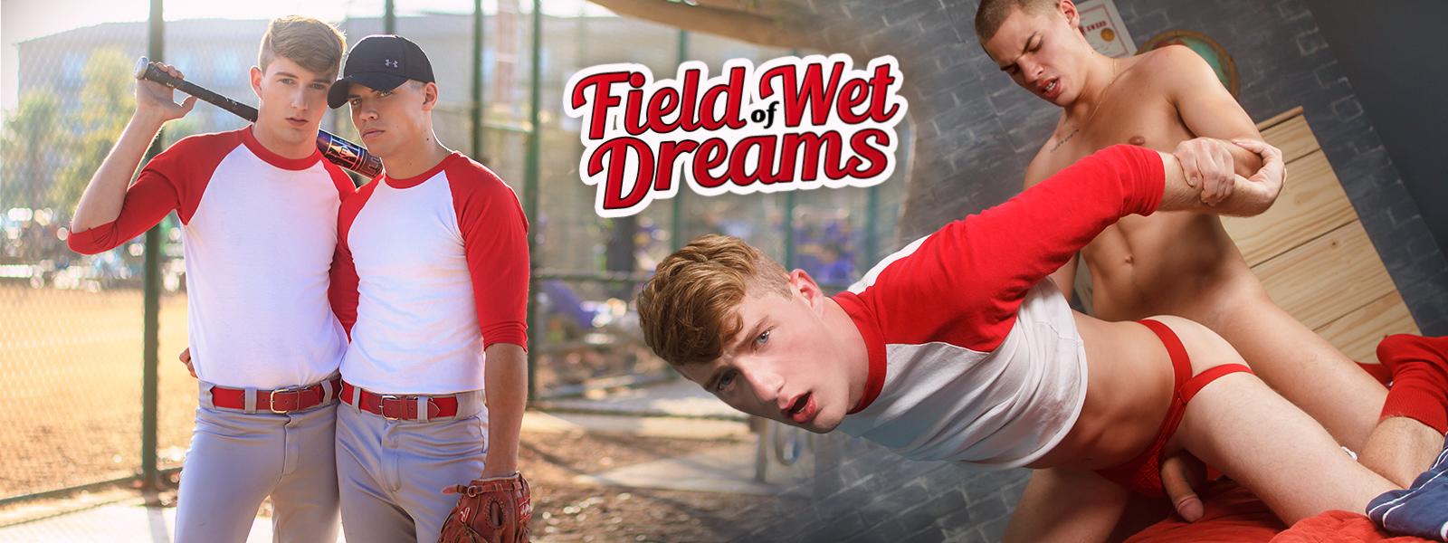 Field of Wet Dreams