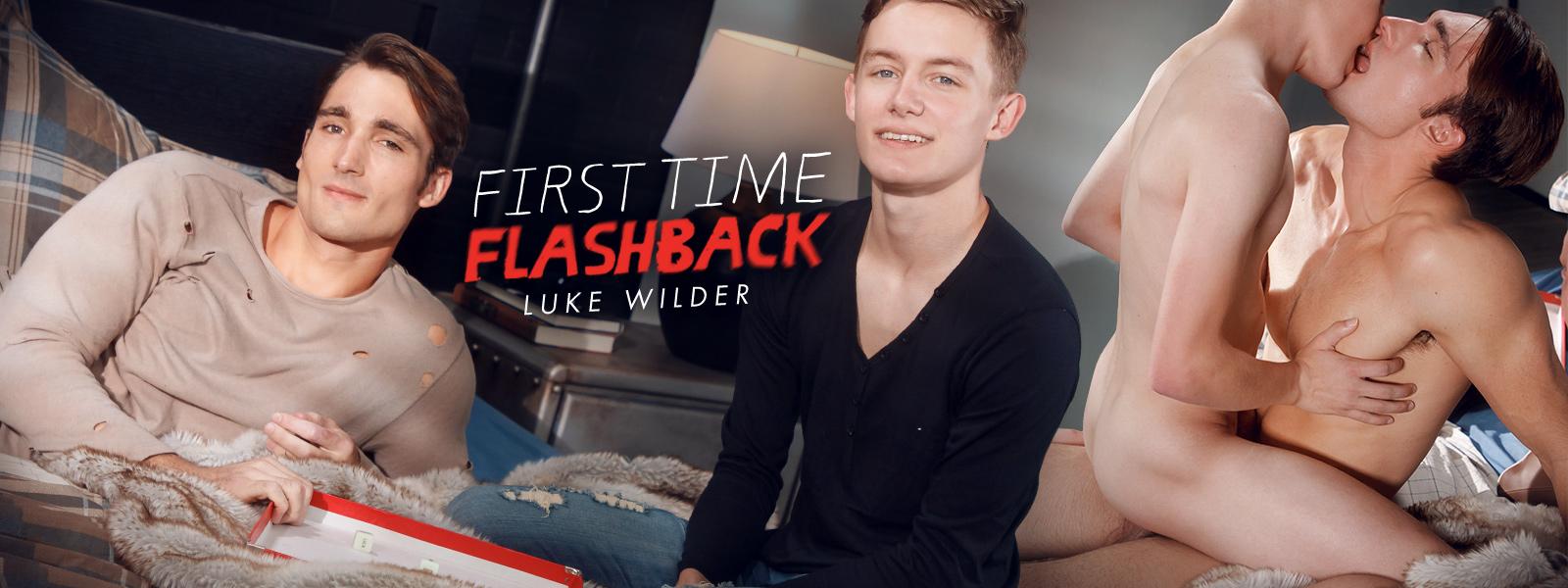 First Time Flashback: Luke Wilder