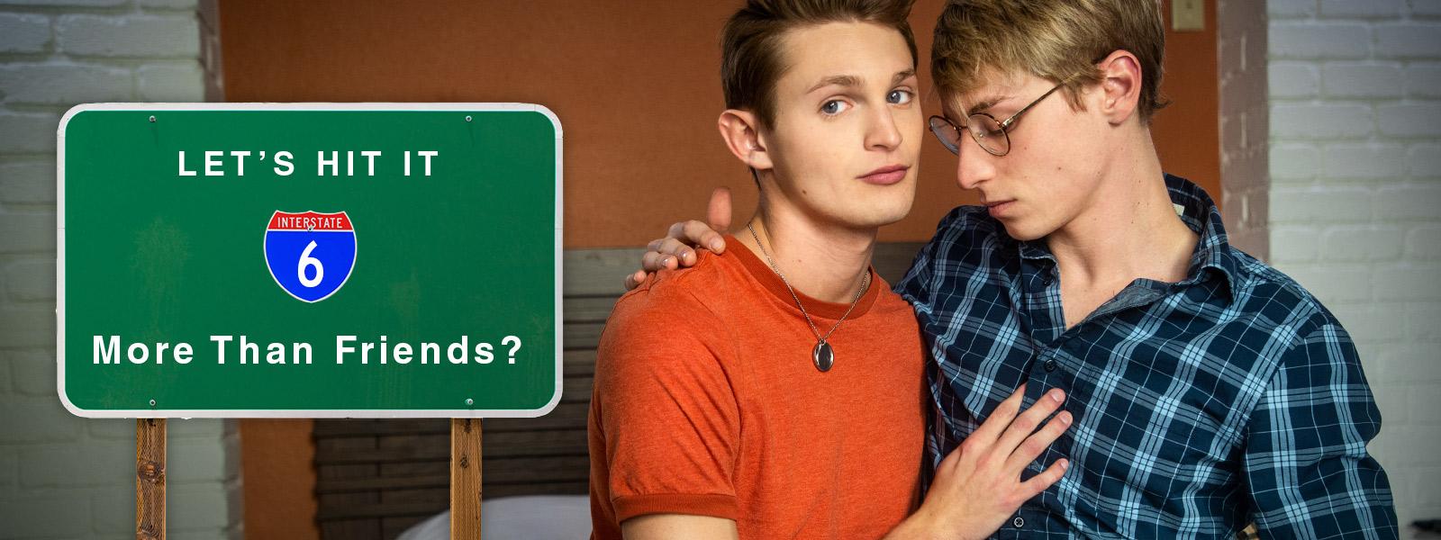 Let's Hit It | Part 6: More Than Friends?